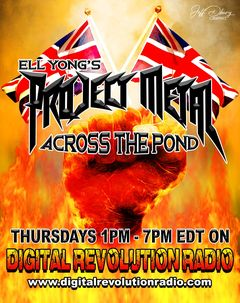 hey guys just over 90 minutes Project Metal Across The Pond will be going live on Digital Revolution Radio. On today's s…