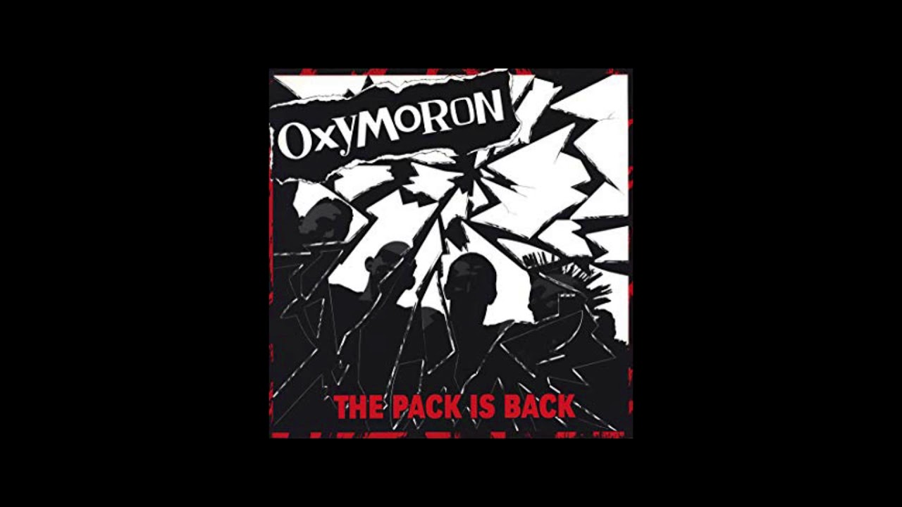 Oxymoron – The Pack is Back (Punk/Rock) | Full Album